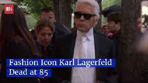Karl Lagerfeld Is Dead At 85 [Video]
