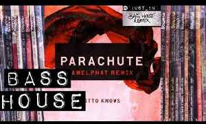 BASS HOUSE: Otto Knows - Parachute (CamelPhat remix) [Refune] [Video]