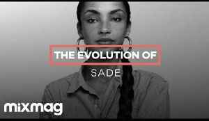 SADE: The evolution of... [Video]