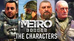 Metro Exodus Characters You Need to Know [Video]