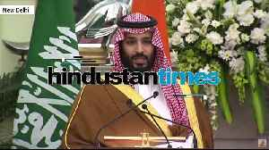 Opportunities to invest over $100 billion in India: Saudi Prince [Video]