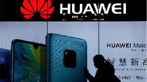 U.S. & Allies On China's Huawei [Video]