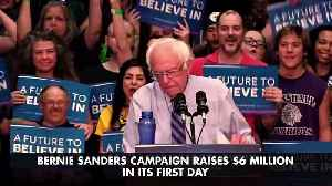 Bernie Sanders Campaign Raises $6 Million in its First Day [Video]