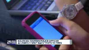 Warren officer under investigation for allegedly sending inappropriate texts to teen, according sources [Video]