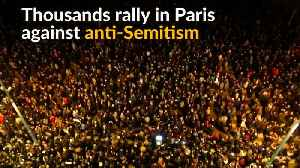 Thousands of Parisians decry anti-Semitism after spike in attacks [Video]