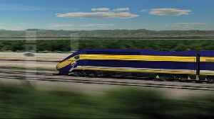 Govt. Canceling Federal Funds For California's High-Speed Rail Grants [Video]