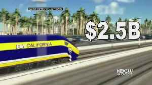 Trump Demands High-Speed Rail Refund Of $2.5B From CA [Video]
