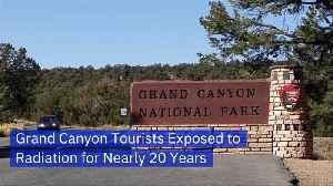 A Radiation Catastrophe At The Grand Canyon [Video]