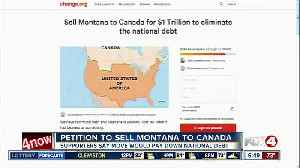 Petition to sell Montana to Canada is gaining support [Video]