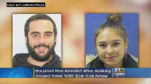 Maryland Man Arrested After Walking Around Hotel With Bow And Arrow [Video]