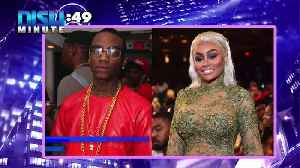 Chicago Minute: Soulja Boy & Blac Chyna Allegedly Hooked Up To Troll Tyga [Video]
