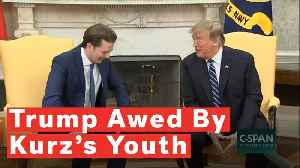 President Trump Awed By Austrian Chancellor: 'You Are A Young Guy' [Video]