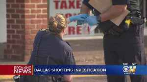 Police Investigating Shooting At Dallas Strip Center [Video]
