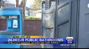 Chico City Council to discuss 24-hour restrooms at Tuesday night's meeting [Video]