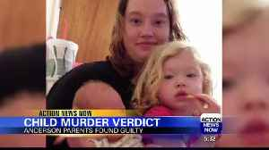 Anderson parents found guilty in murder of three-month-old baby [Video]