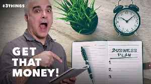 Turn Your Business Plan Into Money! [Video]
