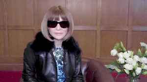 Watch: Anna Wintour Shares Her London Fashion Week Highlights [Video]