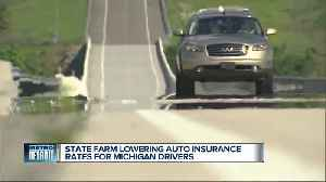 State Farm lowering auto insurance rates for Michigan drivers [Video]