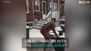 Here's why the 'snow challenge' is hilarious [Video]