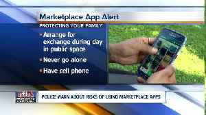 Police warn about risks of using marketplace apps [Video]