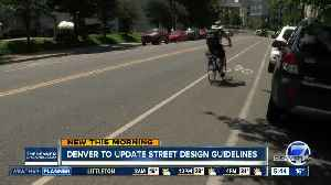 Denver updating street design guidelines [Video]