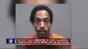 Detroit man arrested in Ohio allegedly threatened a 'mass shooting' in Michigan [Video]
