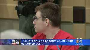 Trial For Confessed Parkland Shooter Could Begin Early Next Year [Video]