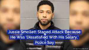 Police Say Fake Jussie Smollett Story Was Over Money [Video]