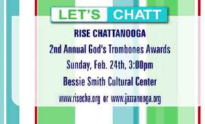 RISE Chattanooga (formerly Jazzanooga) Hosts the 2nd Annual God's Trombones Awards [Video]