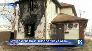 Frankfort house fire ruled arson [Video]