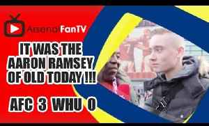 It Was The Aaron Ramsey Of Old Today !!! | Arsenal 3 West Ham 0 [Video]