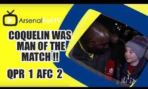 Coquelin Was Man Of The Match !! - QPR 1 Arsenal 2 [Video]