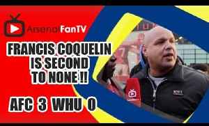 Francis Coquelin Is Second To None !!! | Arsenal 3 West Ham 0 [Video]