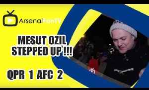 Mesut Ozil Stepped Up !!! - QPR 1 Arsenal 2 [Video]