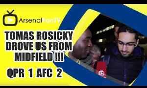 Tomas Rosicky Drove Us From Midfield !!!- QPR 1 Arsenal 2 [Video]