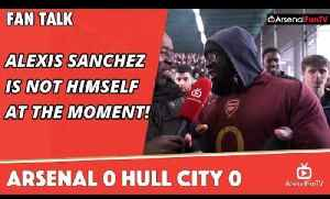Alexis Sanchez Is Not Himself At The Moment!  | Arsenal 0 Hull City 0 [Video]