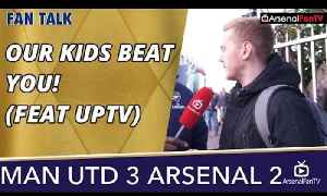 Our Kids Beat You! (Feat UPTV)  | Man Utd 3 Arsenal 2 [Video]