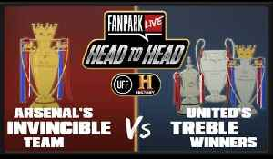 Which Was The Best Achievement? Invincibles or Treble Winners - FanPark Head To Head With HISTORY [Video]