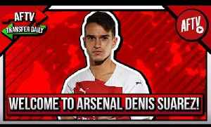 Welcome To Arsenal Denis Suarez! (The Little Galician) [Video]