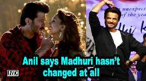 Madhuri hasn't changed at all: Anil Kapoor [Video]