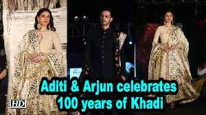 Aditi Rao Hydari & Arjun Rampal celebrates 100 years of Khadi [Video]