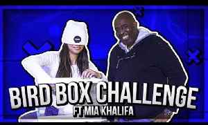 Mia Khalifa Takes On The AFTV Bird box CHALLENGE! [Video]