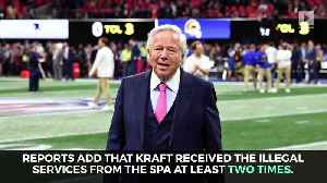 Patriots Owner Robert Kraft Charged in Prostitution Ring Bust [Video]