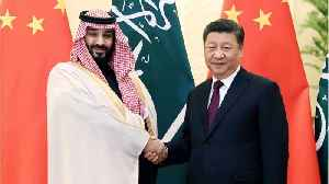 Saudi Arabia Strikes $10 Billion Deal With China [Video]