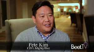 In-House Or Out? A Spectrum Of Options: MightyHive's Kim [Video]