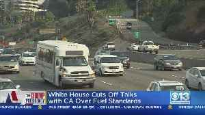 White House Ends California Talks On Mileage Standards [Video]