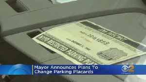 Mayor Announces Plans To Change Parking Placards [Video]