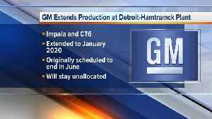 GM extends production at Detroit-Hamtramck plant [Video]