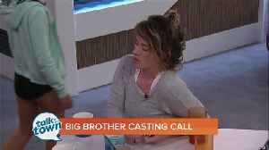 Big Brother Casting Call [Video]