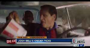 Josh Bell reviews Oscars Best Picture Nominations [Video]